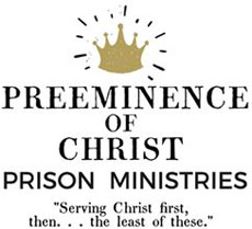 Preeminence of Christ Prison Ministries